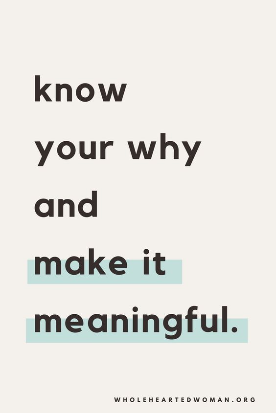 Know Your Why And Amazing Quotes