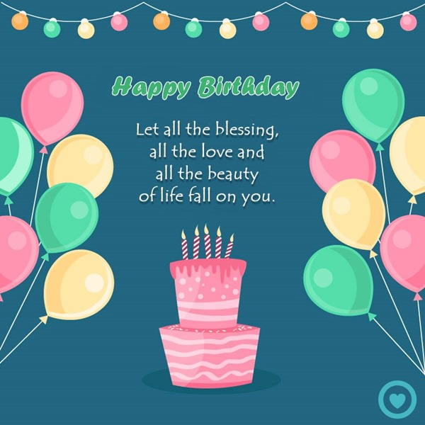 Let All The Blessing Birthday Quotes