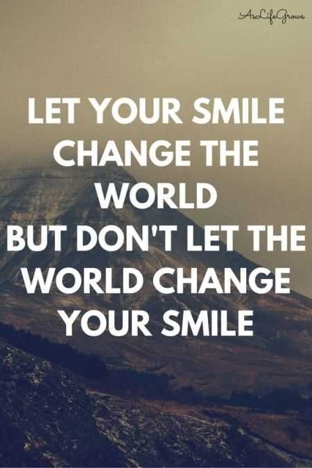 Let Your Smile Change The Beautiful Quotes