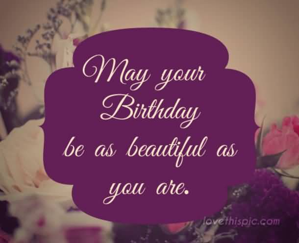 May Your Birthday Be Best Friend Birthday Quotes