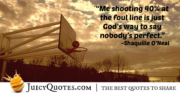Me Shooting 40% At The Basketball Quotes