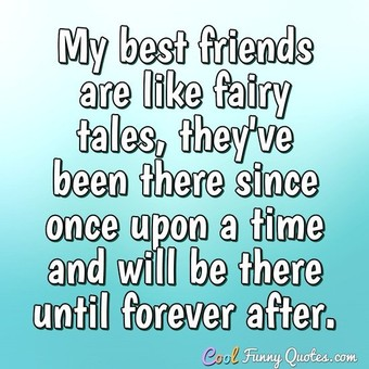 My Best Friends Are Like Best Friend Quotes