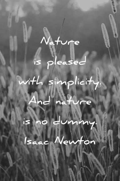 Nature is pleased with Nature and Earth Quotes