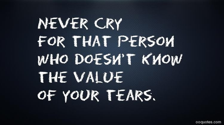Never Cry For That Person Broken Heart Quotes