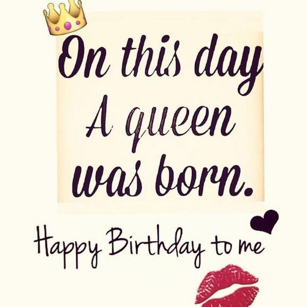 On This Day A Queen Birthday Quotes