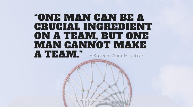 One Man Can Be A Basketball Quotes