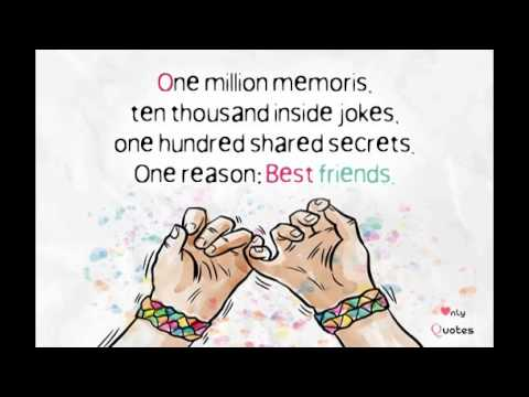 One Million Memories Ten Short Best Friend Quotes