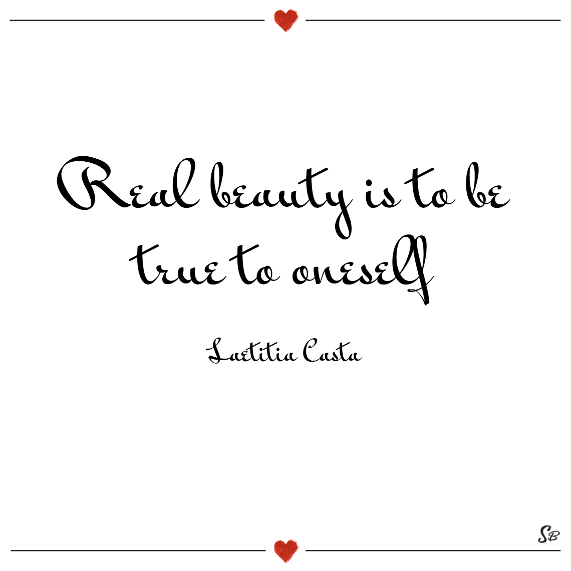 Real Beauty Is To Be Beauty Quotes
