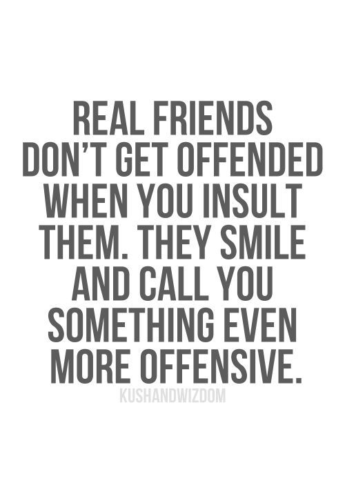 Real Friends Don't Get Funny Best Friend Quotes