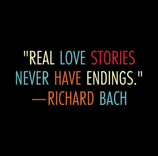 Real Love Stories Never Anniversary Quotes