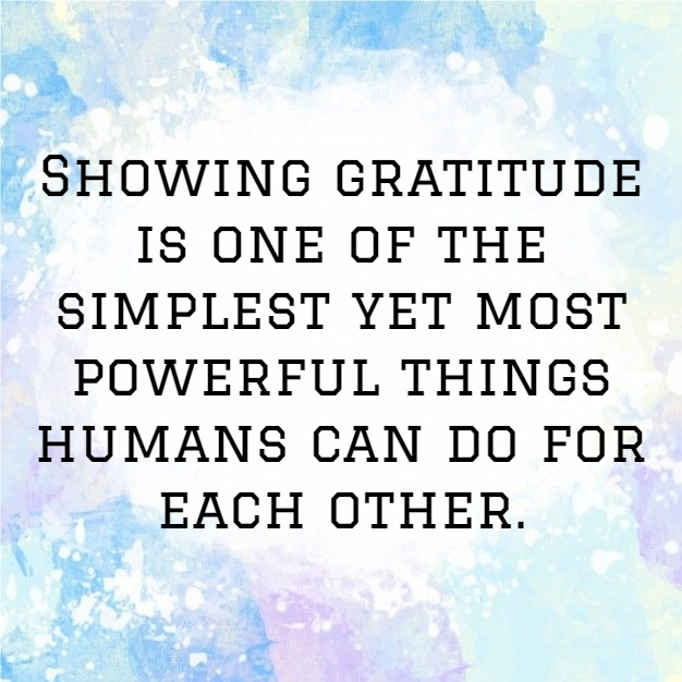 Showing Gratitude Is One Of Appreciation Quotes