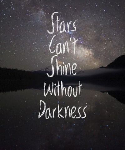 Stars Can't Shine Without Cool Quotes