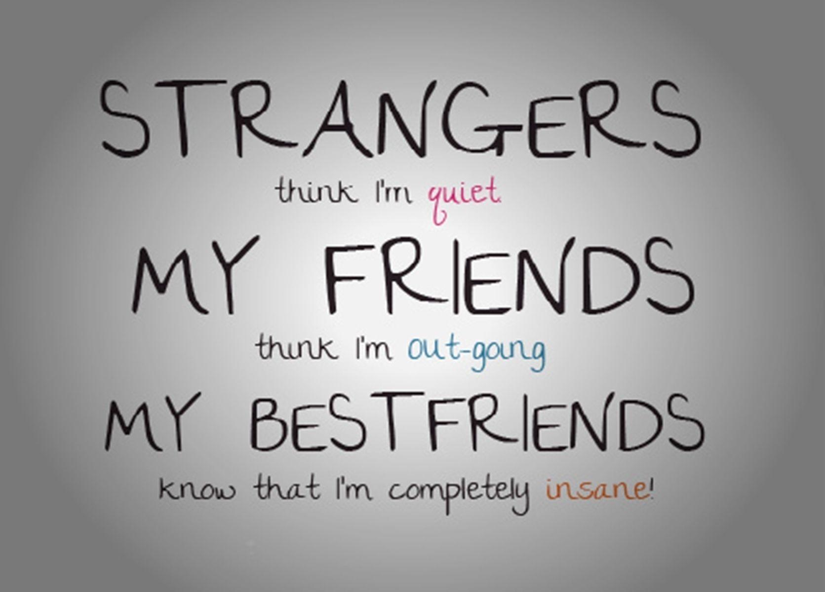 Strangers Think I'm Quiet Cute Quotes