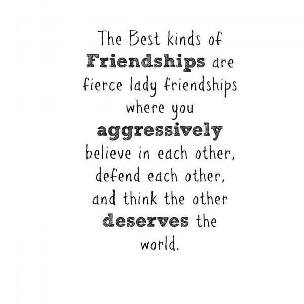 The Best Kinds Of Friendships Best Friend Quotes