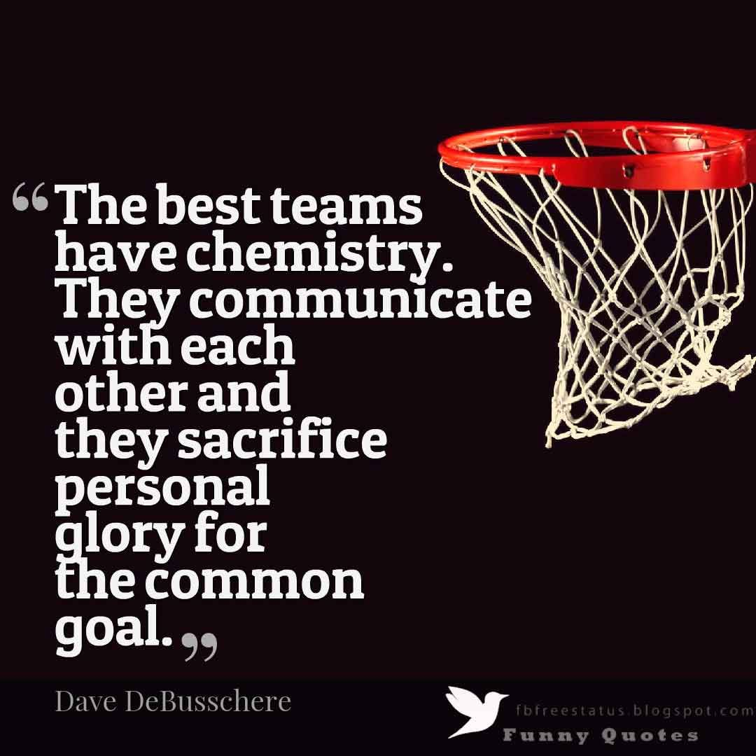 The Best Teams Have Chemistry Basketball Quotes