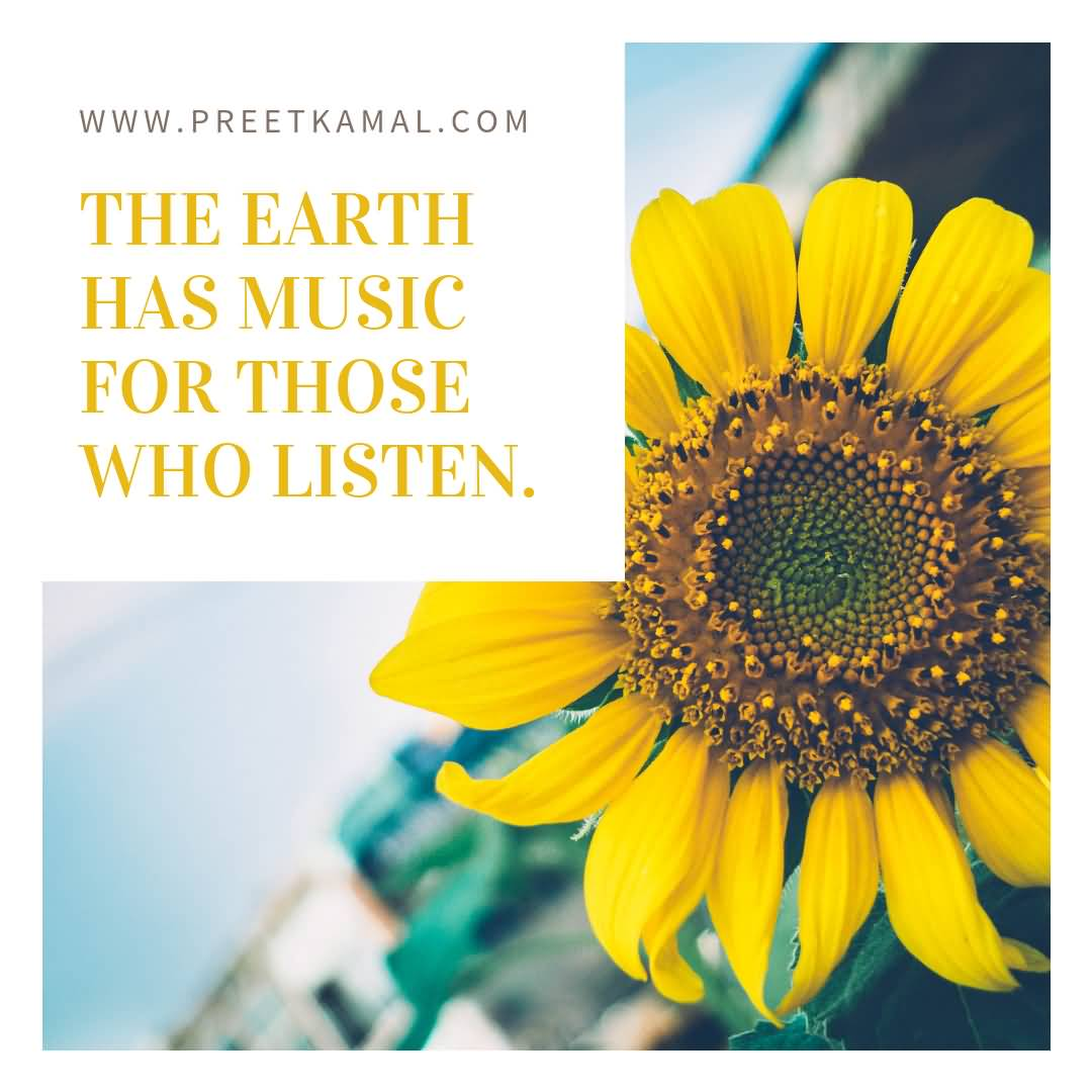 The Earth Has Music Short Nature Quotes