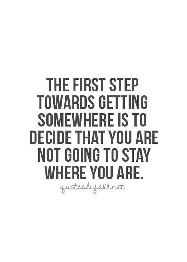The First Step Towards Change Quotes