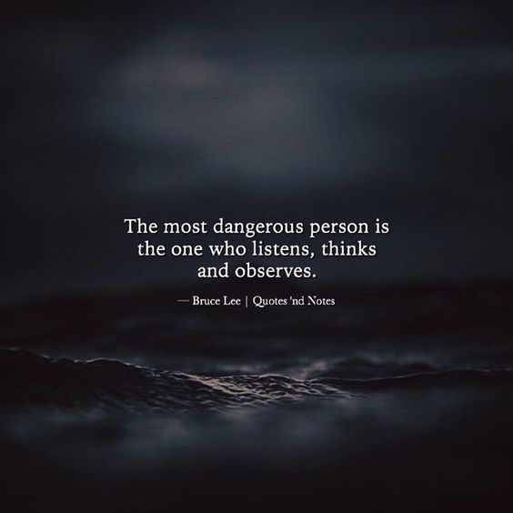 The Most Dangerous Person Amazing Quotes