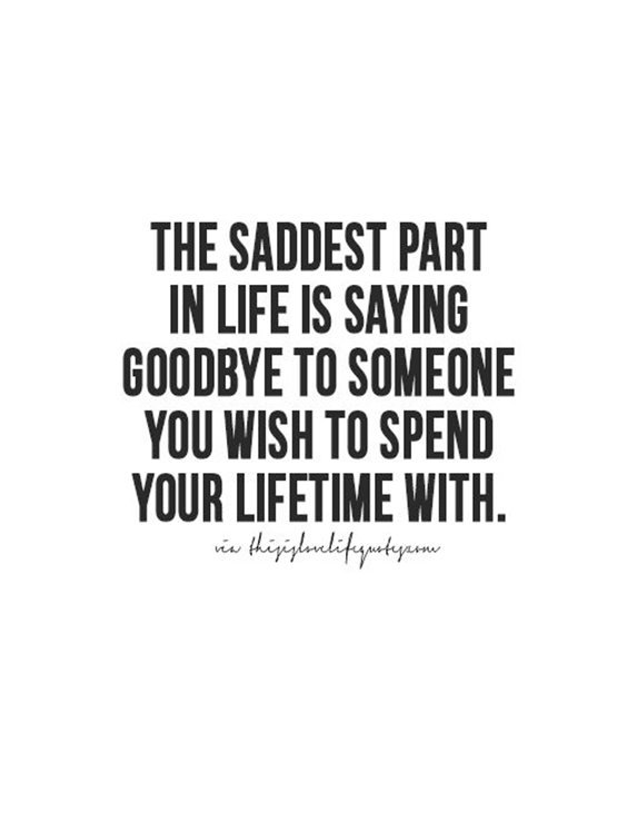 The Saddest Part In Life Broken Hearted Quotes