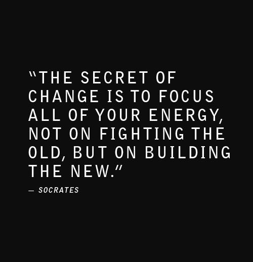 The Secret Of Change Is To Change Quotes