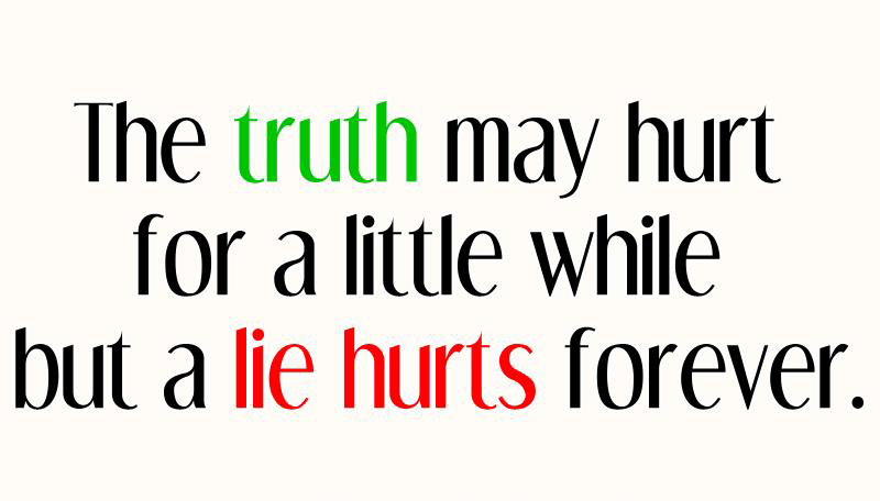 The Truth May Hurt Cute Quotes