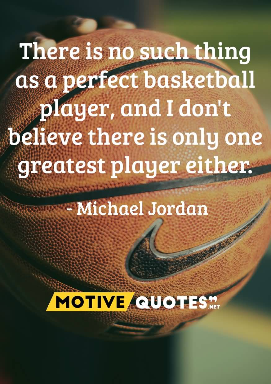 There Is No Such Basketball Quotes