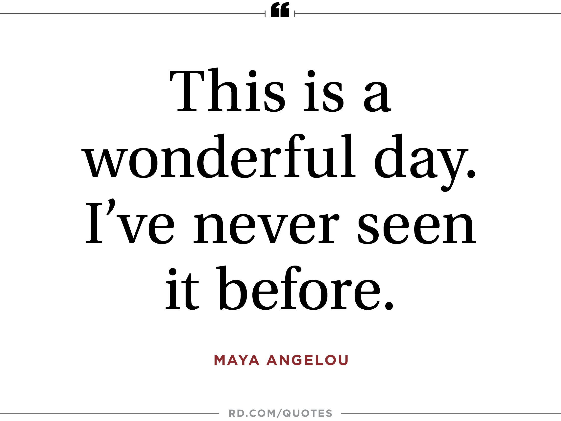 This Is A Wonderful Day Appreciation Quotes