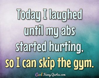 Today I Laughed Until Cool Quotes