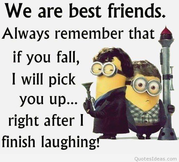 We Are Best Friends Funny Best Friend Quotes