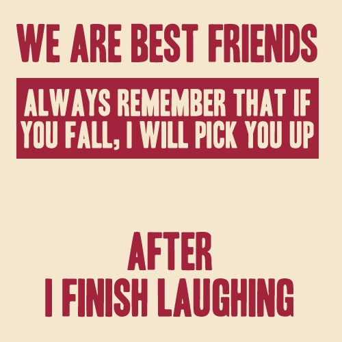 We Are Best Friends Short Best Friend Quotes