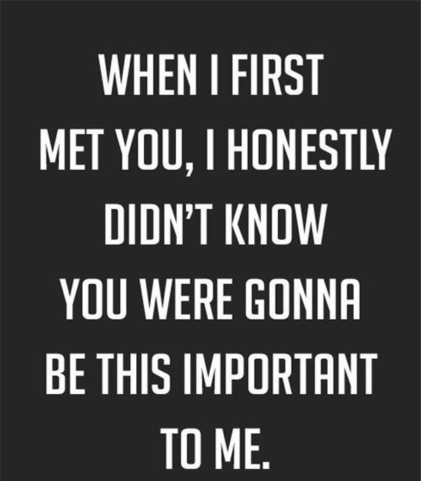 When I First Met You Boyfriend Quotes