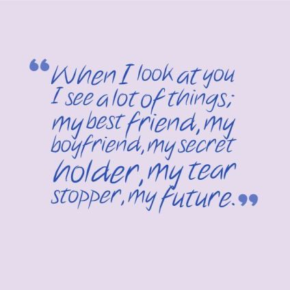 When I Look At You Boyfriend Quotes