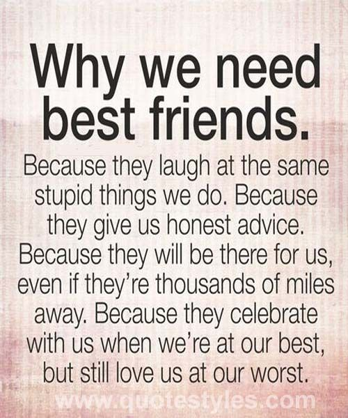 Why We Need Best Friends Best Friend Quotes
