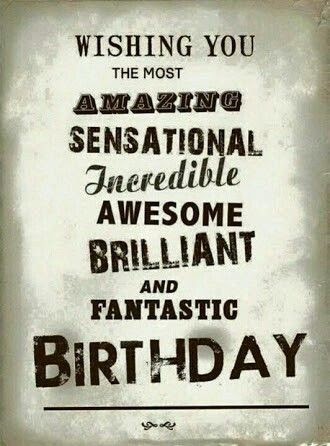 Wishing You The Most Amazing Birthday Quotes