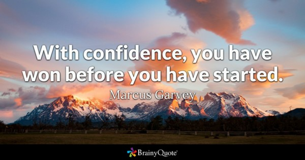 With Confidence You Have Confidence Quotes