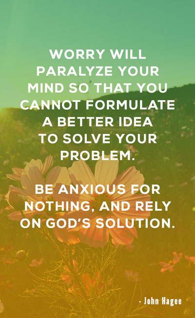 Worry Will Paralyze Your Mind Christian Quotes