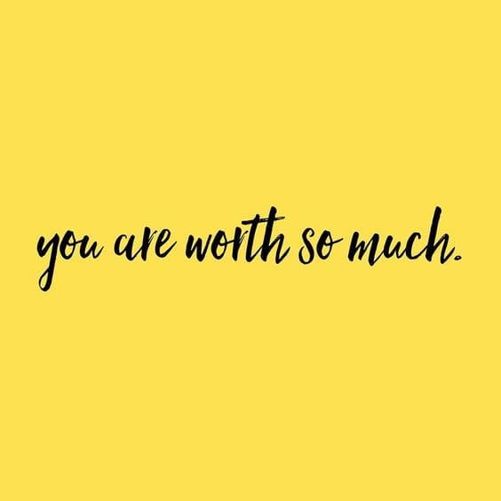 You Are Worth So Much Crush Quotes