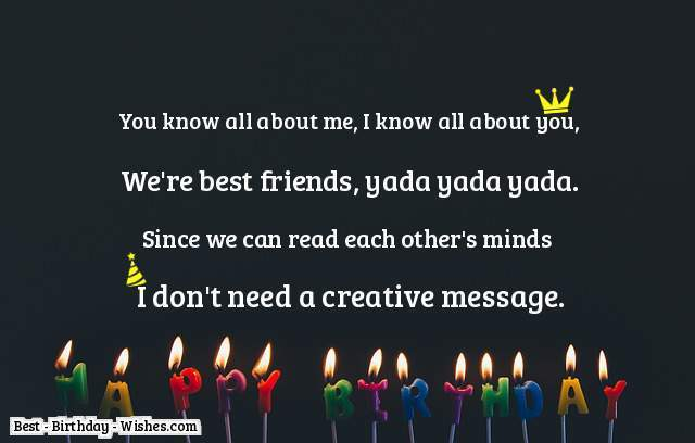 You Know All About Me Best Friend Birthday Quotes