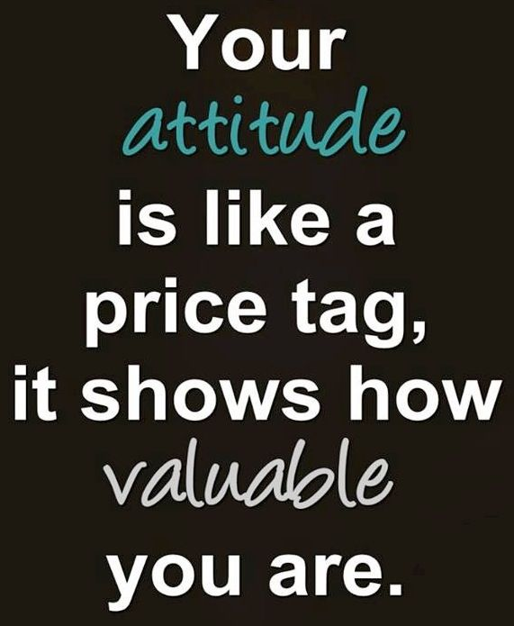 Your Attitude Is Like A Attitude Quotes