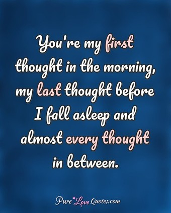 You're My First Thought Cute Love Quotes