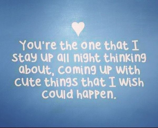 You're The One That Cute Quotes