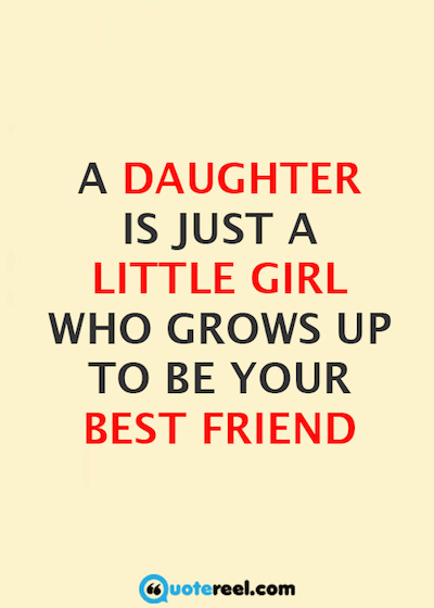 A Daughter Is Just Daughter Quotes