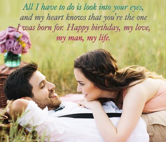 All I have to do is look into the eyes, Husband birthday wishes with love of life