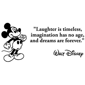 And Dreams Are Forever Disney Quotes