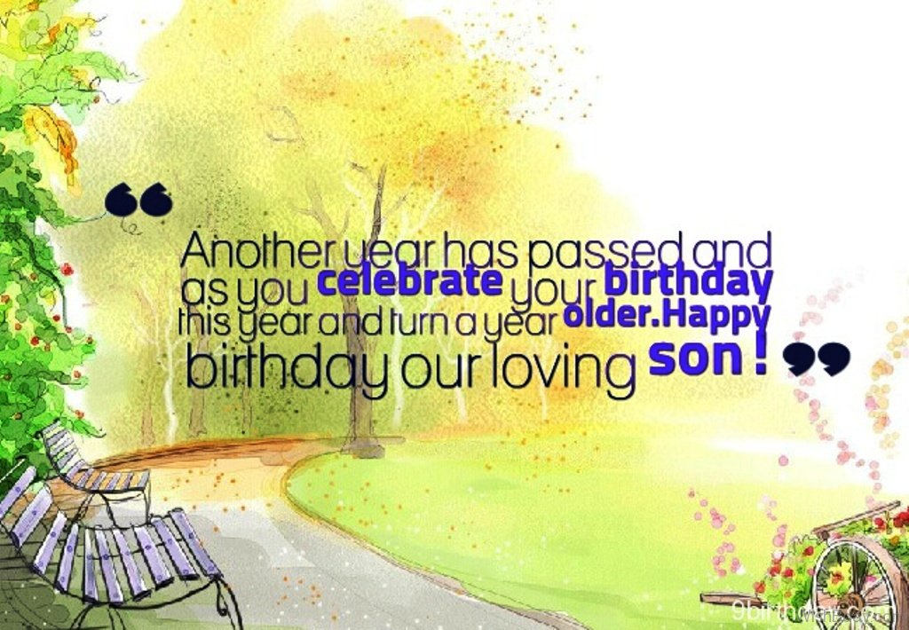 Another year has passed and as you celebrate birthday  message wish for dear Son from parents