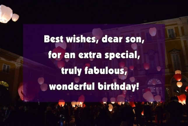 Best wishes, dear Son for extra special birthday greeting from others