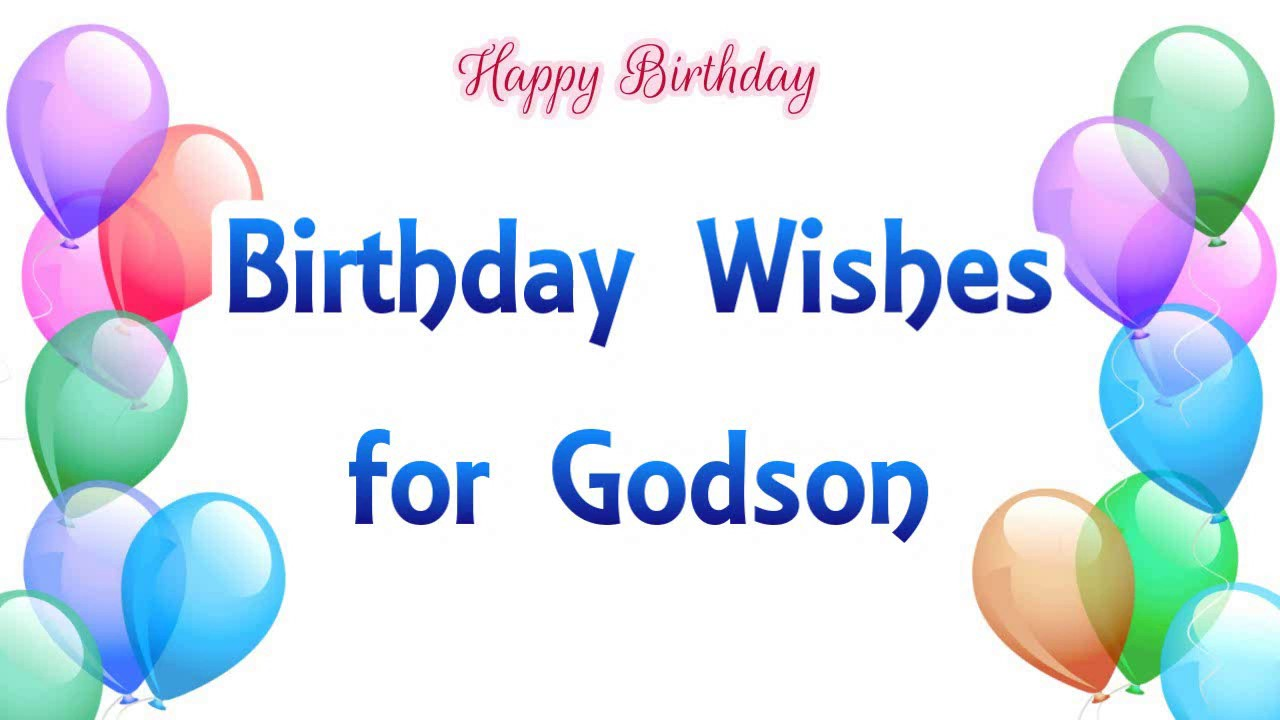 Birthday wishes for best Godson from dad