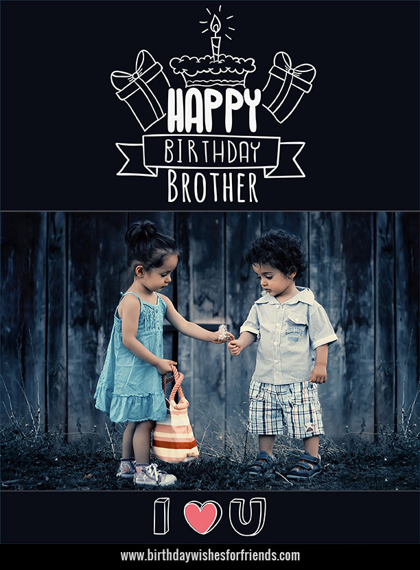 Birthday wishes with greeting for cute little Brother from sister