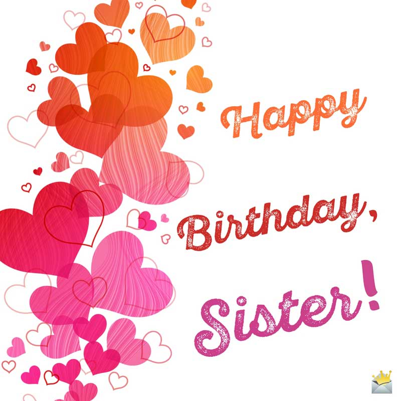 Cute colorful hearts birthday wishes to my dear Sister