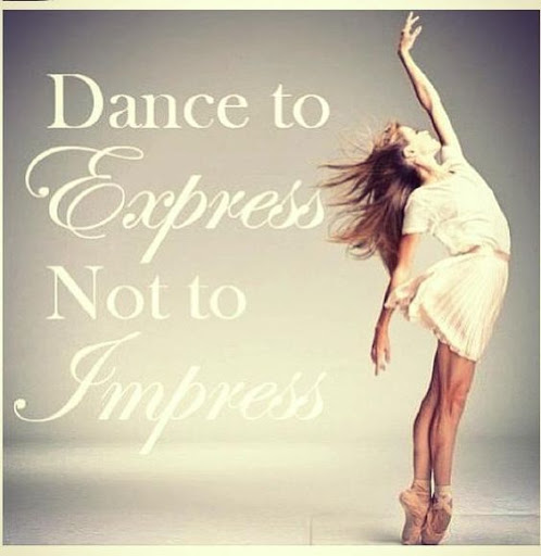 Dance To Express Not To Dance Quotes
